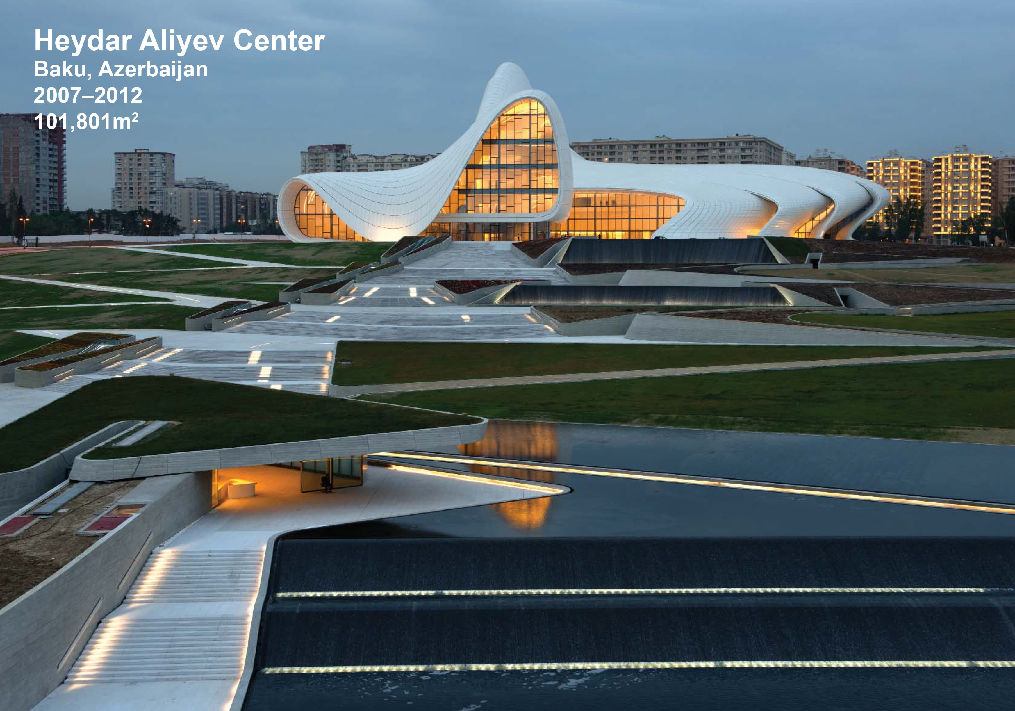 Heydar Aliyev Center Project Architect And Designer For Zaha Hadid